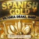 Spanish Gold: Spanish Music for Harp [HDCD] (1996-07-01)