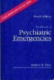 Handbook of Psychiatric Emergencies