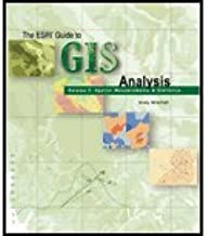 ESRI Guide to GIS Analysis, Volume 2 - Spatial Measurements & Statistics (05) by [Paperback (2005)]