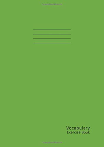 Vocabulary Exercise Book A4: 100 Pages, Blank 3-Column 8mm ruled Vocabulary Journal Notebook for Children, Kids, Teens, etc. 90 gsm paper 210mm x 297mm - Green cover