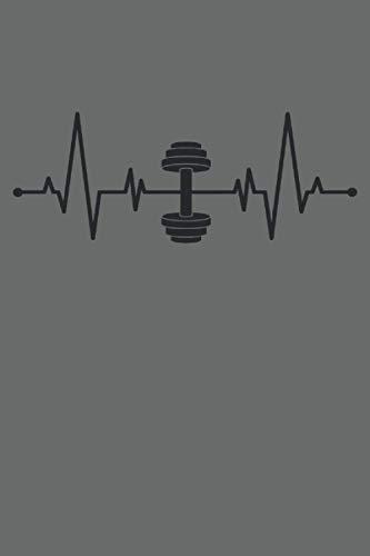 Hantel Kurzhantel Herzschlag EKG Fitness Home Gym Workout: NOTIZBUCH - Lustiges Herzschlag Kurzhantel Fitness Design - A5 (6x9) - 120 Seiten - ... Geburtstag, Gedanken, Idee, Trainingsplan