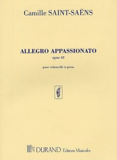 Universal Music Publishing ALLEGRO APPASSIONATO OP 43 - zaaranżowany dla Violoncello - fortepian [nuty/Sheetmusic] Komponist : SAINT SAENS CAMILLE