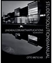 Linear Algebra With Application (Student Solution Manual) (2nd, 01) by Bretscher, Otto [Paperback (2001)]
