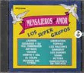 Mensajeros Del Amor - Los Super Grupos