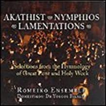 Akathist-Nymphios-Lamentations: Selections from the Hymnology of Great Lent and Holy Week in the Greek Orthodox Church