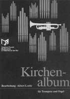 Kirchenalbum: für Trompete und Orgel