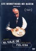 El Viaje De Felicia [DVD]