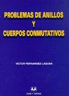 PROBLEMAS DE ANILLOS Y CUERPOS...