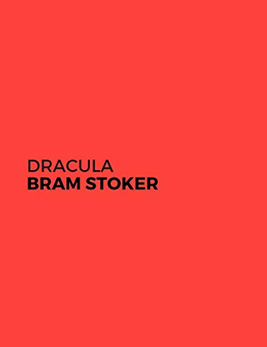 Dracula by Bram Stoker (Unabridged: Yes / Annotated: No) (English Edition)