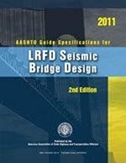 AASHTO Guide Specifications for LRFD Seismic Bridge Design, 2nd Edition, 2014 Interim Revisions