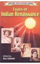 Essays on Indian Renaissance (History and Culture Series)