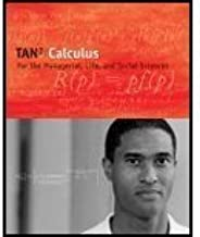 Calculus : Calculus for Managerial, Life, and Social Sciences - With CD >CUSTOM< 7th 2006 edition by Tan published by Brooks/Cole Publishing Co. Paperback