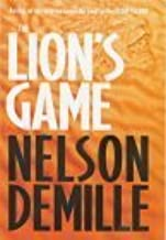 The Lion's Game: Number 2 in series by Nelson DeMille (2000-01-06)