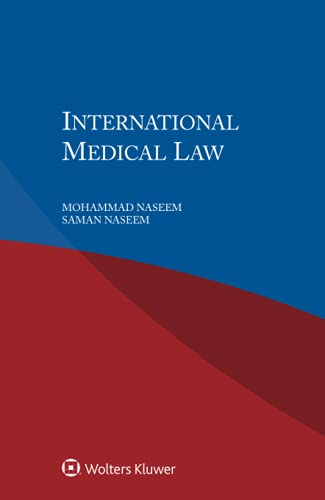 Compare Textbook Prices for International Medical Law 1 Edition ISBN 9789403507941 by Mohammad Naseem