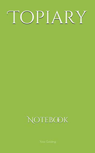 Compare Textbook Prices for Topiary: Notebook  ISBN 9798733239835 by Golding, Yossi