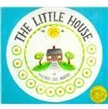 The Little House by Burton, Virginia Lee (1978) Hardcover