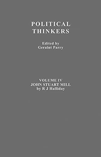 John Stuart Mill (Political Thinkers Book 4) (English Edition)
