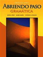 Abriendo Paso : Grama???tica (English and Spanish Edition) by Jose M. Diaz (2006-06-20)