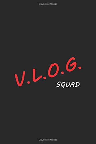 Vlog Squad: Vlogging Planner, Vlogging Gift Idea, Writing, Note Taking And Sketching, 6 x 9 110 Page Notebook.