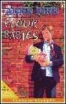 *FLOUR BABIES PGRN2 (Penguin Readers (Graded Readers))