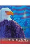 Harcourt School Publishers Horizons: Student Edition Us History 2003