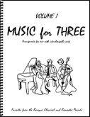 Music for Three, Vol. 1: Baroque, Classical & Romantic Favorites - Part 2 (Flute or Oboe or Violin)