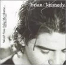 Won't You Take Me Home by Brian Kennedy