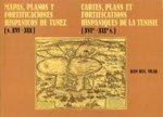 Mapas, planos y fortificaciones hispanicos de Túnez : (s. XVI-XIX)
