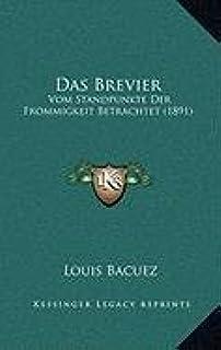 Das Brevier: Vom Standpunkte Der Frommigkeit Betrachtet (1891)