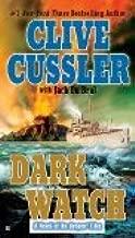 Dark Watch Reprint Edition by Cussler, Clive, Du Brul, Jack [Paperback]