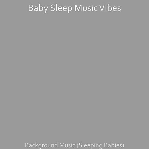 Baby Sleep Music Vibes