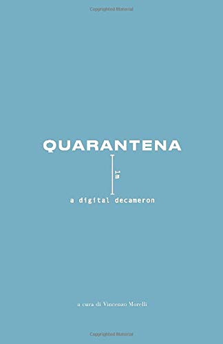 QUARANTENA: a digital decameron