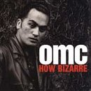How Bizarre by OMC (2000-01-01)