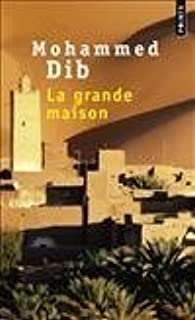 By Mohammed Dib La Grande Maison (French Edition) [Mass Market Paperback]
