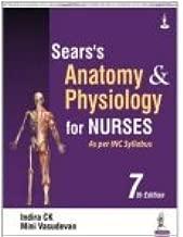 Sear's Anatomy and Physiology for Nurses