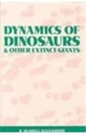Dynamics of Dinosaurs and Other Extinct Giants