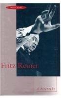 Price comparison product image Fritz Reiner: A Biography
