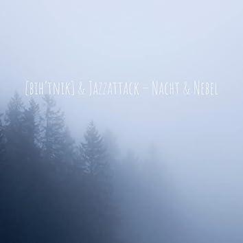 Nacht & Nebel (Video Edit)