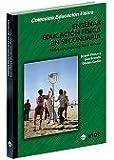 Enseñar Educación Física en Secundaria: Motivación, organización y control (Educación Física...y su enseñanza en Secundaria y Bachillerato) - 9788495114280: 135