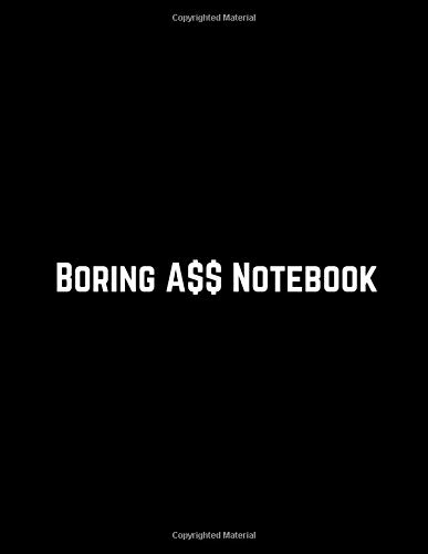 Boring A$$ Notebook: Minimalist Bare-Bones Composition Notebook Journal   Black Cover - Dot Grid   Great Gift Idea If You Really Don't Care