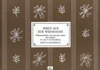 Spielt auf zur Weihnacht - Weihnachtslieder und pastorale Sätze alter Meister - für 2 Altblockflöten