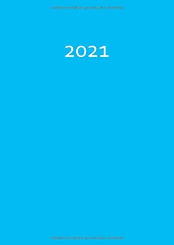 2021: dicker TageBuch Kalender - KARIBIKBLAU (türkis) - gebundene Ausgabe - Business-Planer - Endlich genug Platz für dein Leben! 1 Tag = 1 A4 Seite