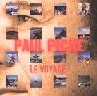 Voyage by Piche, Paul (2007-01-08)