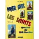 PRIER AVEC LES SAINTS T2 PDF Books