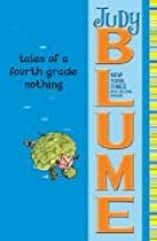Tales of a 4th Grade Nothing (07) by Blume, Judy [Paperback (2007)]