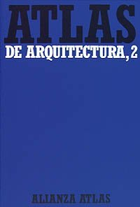 Atlas de arquitectura / Architectural Atlas: Del rom??nico a la actualidad / From Romanesque to the present by Werner Muller (2007-06-30)
