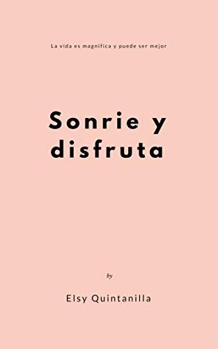 SONRIE Y DISFRUTA (Spanish Edition)