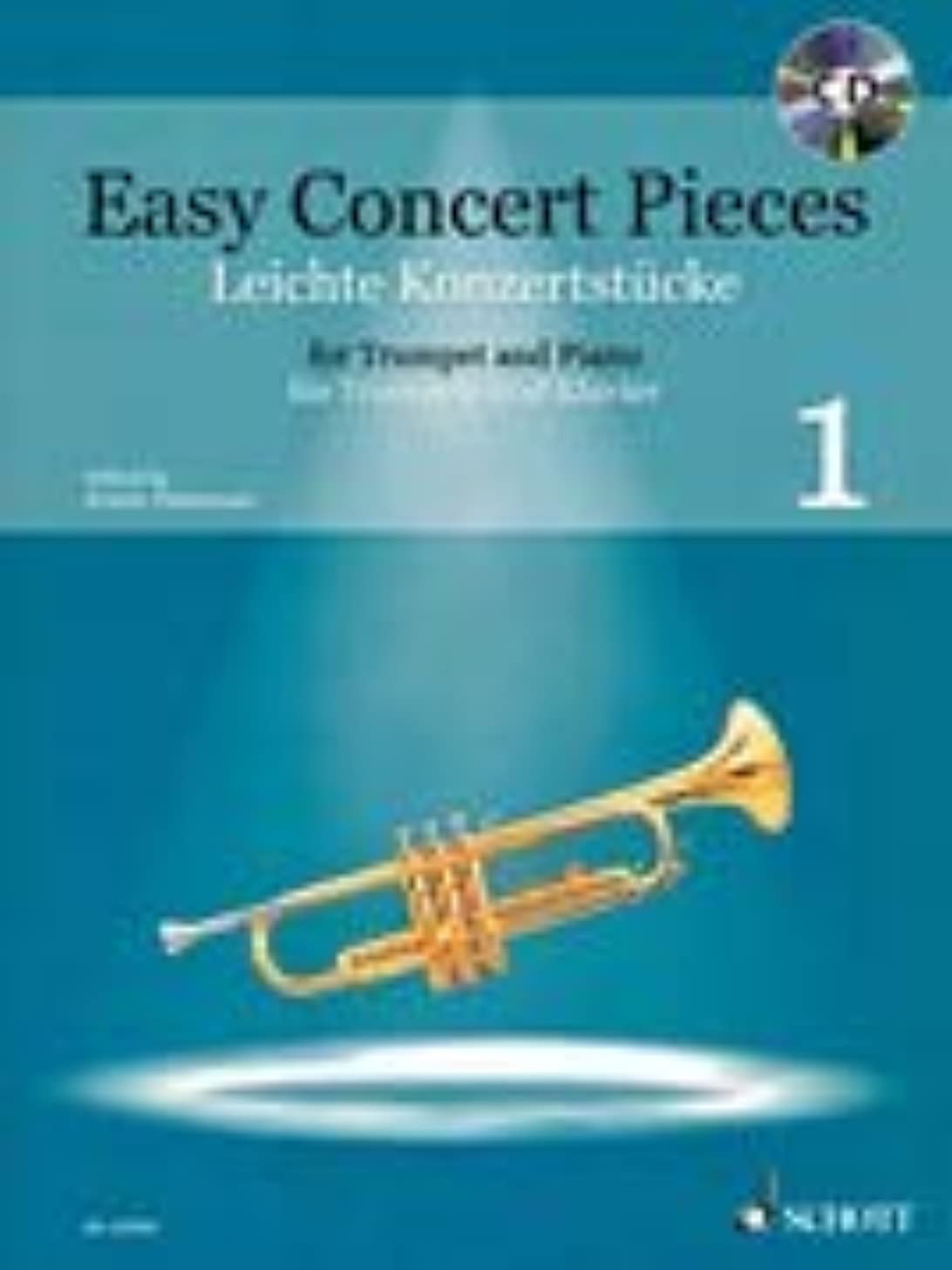Easy Concert Pieces - Volume 1: 22 Pieces from 5 Centuries Trumpet and Piano