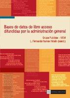 Bases de datos de libre acceso difundidas por la Administración General del Estado