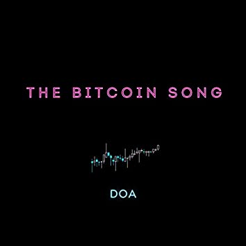 The Bitcoin Song